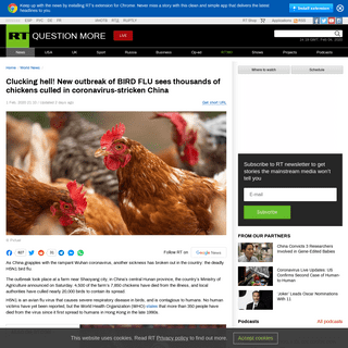 Clucking hell! New outbreak of BIRD FLU sees thousands of chickens culled in coronavirus-stricken China — RT World News
