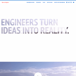 Born to Engineer - Explore News, Resources & Engineering Stories