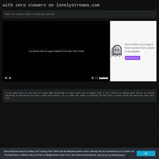 lonelystreams.com -watch streams nobody else is watching