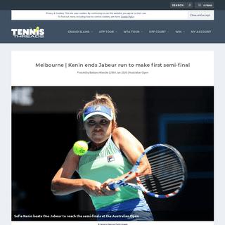 Melbourne - Kenin ends Jabeur run to make first semi-final - Tennis Threads Magazine