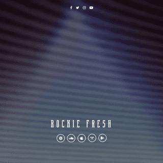 Rockie Fresh - Official Website