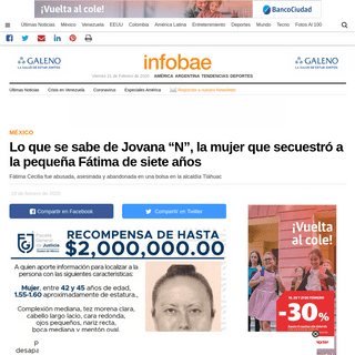 """ArchiveBay.com - www.infobae.com/america/mexico/2020/02/19/lo-que-se-sabe-de-jovana-n-la-mujer-que-secuestro-a-la-pequena-fatima-de-siete-anos/ - Lo que se sabe de Jovana """"N"""", la mujer que secuestró a la pequeña Fátima de siete años - Infobae"""