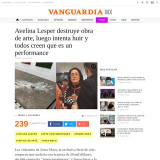 Avelina Lesper destruye obra de arte, luego intenta huir y todos creen