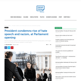 ArchiveBay.com - newsnowfinland.fi/domestic/president-condemns-rise-of-hate-speech-and-racism-at-parliament-opening - President condemns rise of hate speech and racism, at Parliament opening - News Now Finland