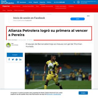 Alianza Petrolera logró su primera al vencer a Pereira - RCN Radio
