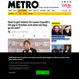 ArchiveBay.com - metro.co.uk/2020/02/21/get-tickets-lewis-capaldis-o2-gig-october-go-sale-12277108/ - How to get tickets for Lewis Capaldi's O2 gig in October - Metro News