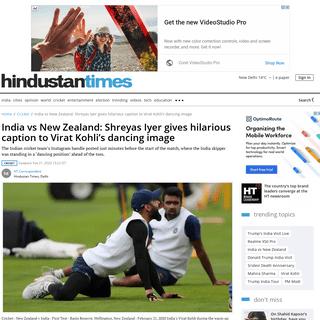 India vs New Zealand- Shreyas Iyer gives hilarious caption to Virat Kohli's dancing image - cricket - Hindustan Times