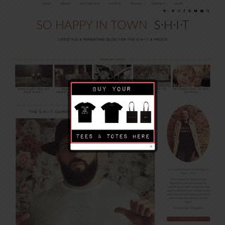 So Happy In Town - S.H.I.T. -