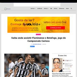 ArchiveBay.com - observatoriodatv.bol.uol.com.br/noticias/2020/02/saiba-onde-assistir-fluminense-x-botafogo-jogo-do-campeonato-carioca - Campeonato Carioca- Saiba onde assistir Fluminense x Botafogo