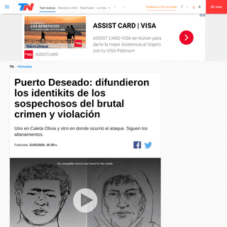 Puerto Deseado- difundieron los identikits de los sospechosos del brutal crimen y violación - TN