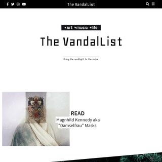 The VandalList – Bring the spotlight to the niche.