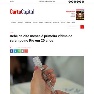 Bebê de oito meses é primeira vítima de sarampo no Rio em 20 anos - CartaCapital