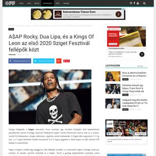 ArchiveBay.com - offmedia.hu/sziget/a-ap-rocky-dua-lipa-es-a-kings-of-leon-az-elso-2020-sziget-fesztival-fellepok-kozt - Off Média - Sziget - A$AP Rocky, Dua Lipa, és a Kings Of Leon az első 2020 Sziget Fesztivál fellépők közt