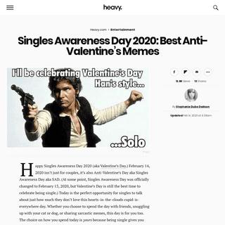 Singles Awareness Day 2020- Best Anti-Valentine's Memes - Heavy.com