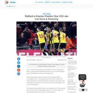 Watford vs Everton- Prediksi, Skor H2H, dan Live Score & Streaming - Tirto.ID