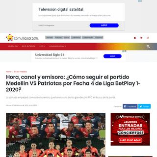 VER O ESCUCHAR EN VIVO - Partido partido Medellín VS Patriotas por Fecha 4 de Liga BetPlay 1-2020 hoy domingo 2 de febrero (Win