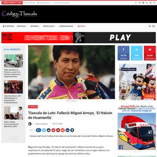 Tlaxcala de Luto- Falleció Miguel Arroyo, 'El Halcón de Huamantla'