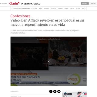 ArchiveBay.com - www.clarin.com/internacional/espectaculos/video-ben-affleck-revelo-espanol-mayor-arrepentimiento-vida_0_TAWpDpA3.html - Video- Ben Affleck reveló en español cuál es su mayor arrepentimiento en su vida - Clarín