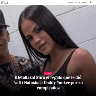 ¡Detallazo! Mira el regalo que le dió Natti Natasha a Daddy Yankee por su cumpleaños - MUI