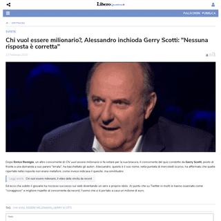 Chi vuol essere milionario-, Alessandro inchioda Gerry Scotti- -Nessuna risposta è corretta- - Libero Quotidiano