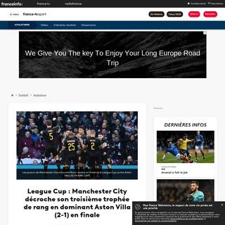 League Cup - Manchester City décroche son troisième trophée de rang en dominant Aston Villa (2-1) en finale