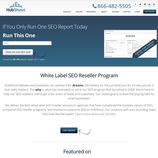 SEO Reseller and White Label SEO Services - Call HubShout today to outsource SEO.