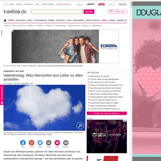 Valentinstag- Was Menschen aus Liebe so alles anstellen