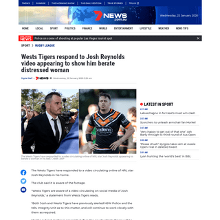 Wests Tigers respond to Josh Reynolds video appearing to show him berate distressed woman - 7NEWS.com.au