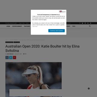 Australian Open 2020- Katie Boulter hit by Elina Svitolina - The Media HQ
