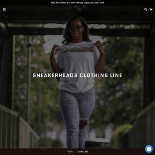 SNEAKERHEADS Clothing Line – SNEAKERHEADS CLOTHING LINE