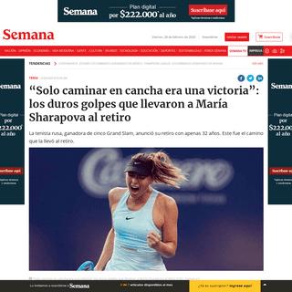 """""""Solo caminar en cancha era una victoria""""- los duros golpes que llevaron a María Sharapova al retiro"""