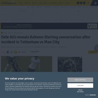 Dele Alli reveals Raheem Sterling conversation after incident in Tottenham vs Man City - Manchester Evening News