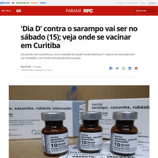 'Dia D' contra o sarampo vai ser no sábado (15); veja onde se vacinar em Curitiba - Paraná - G1