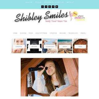 Shibley Smiles – South Florida Lifestyle Blog - Mom Blog