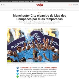 Manchester City é banido da Liga dos Campeões por duas temporadas - VEJA