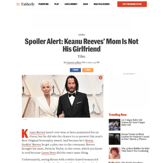 Keanu Reeves Oscar Date Was His Mom, Not His Girlfriend - Fatherly