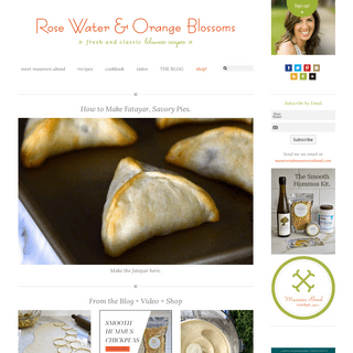 Lebanese Recipes, Cuisine, Culture and More! - Rose Water & Orange Blossoms