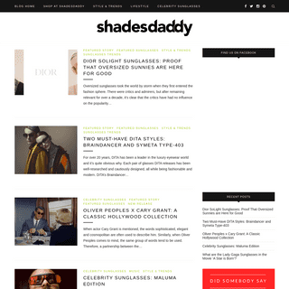 Sunglasses and Style Blog - ShadesDaddy.com - Not Just Another Sunglasses Blog
