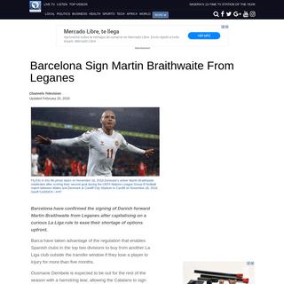 Barcelona Sign Martin Braithwaite From Leganes – Channels Television