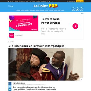«Le Prince oublié»- Hazanavicius ne répond plus - Le Point