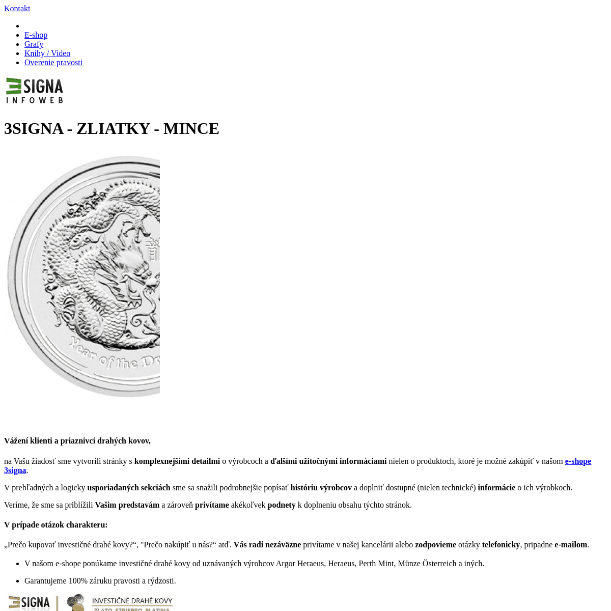 Úvod - 3Signa - Zliatky a Mince