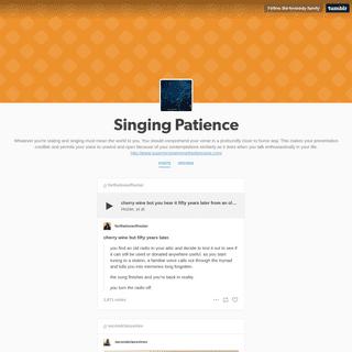 Singing Patience