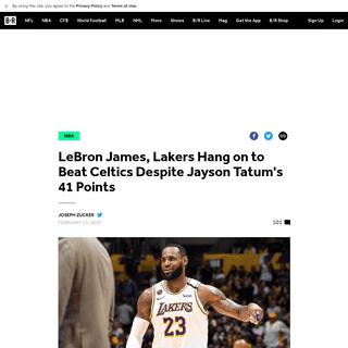 LeBron James, Lakers Hang on to Beat Celtics Despite Jayson Tatum's 41 Points - Bleacher Report - Latest News, Videos and Highli
