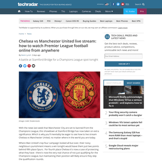 ArchiveBay.com - www.techradar.com/news/chelsea-vs-manchester-united-live-stream-how-to-watch-premier-league-2020-football-online-from-anywhere - How to watch Chelsea vs Manchester United- live stream Premier League football online from anywhere now - TechRadar