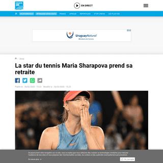La star du tennis Maria Sharapova prend sa retraite