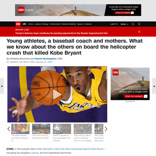 Young athletes, a baseball coach and mothers among those killed in Kobe Bryan helicopter crash - CNN