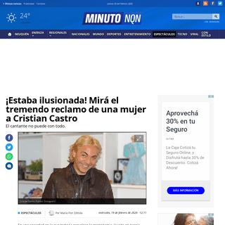 ¡Estaba ilusionada! Mirá el tremendo reclamo de una mujer a Cristian Castro - Minuto Neuquen