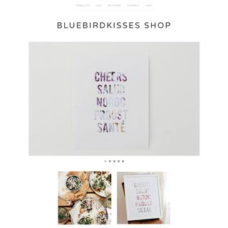 Home - BluebirdKisses Shop