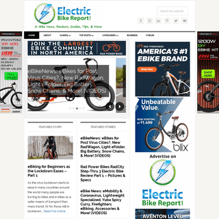Electric Bike Report - Electric Bike, Ebikes, Electric Bicycles, E Bike, Reviews - Electric Bike Reviews, News, and Information;