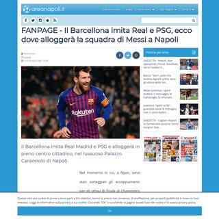 FANPAGE - Il Barcellona imita Real e PSG, ecco dove alloggerà la squadra di Messi a Napoli - AreaNapoli.it